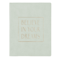 Cuaderno de notas Believe In Your Dreams