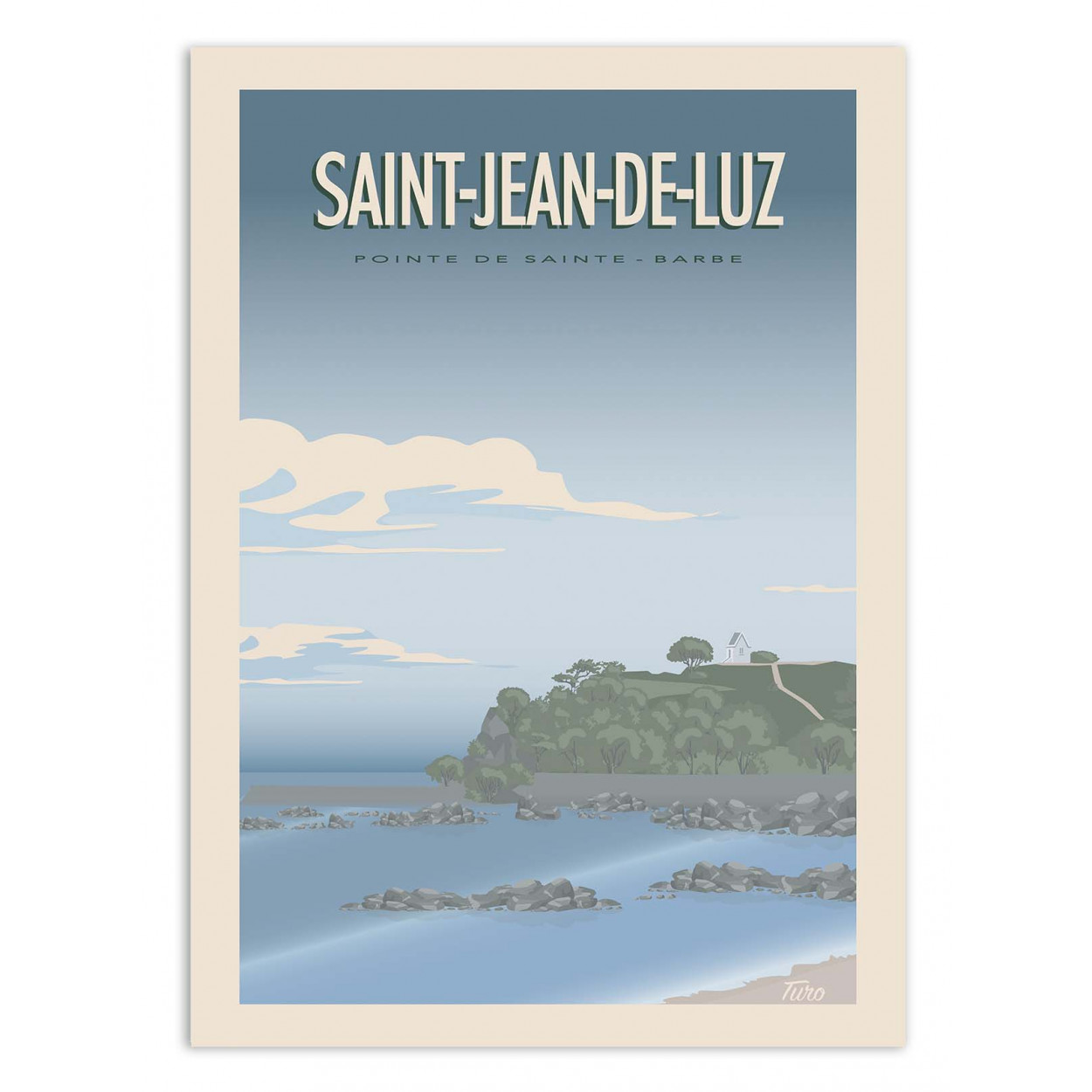 SAINT-JEAN-DE-LUZ - TURO - Affiche d'art 50 x 70 cm