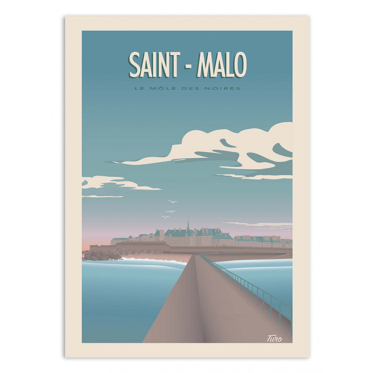 SAINT MALO - TURO - Affiche d'art 70 x 100 cm