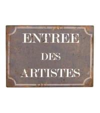 ENTRÉE DES ARTISTES - Plaque décorative en métal 21x15